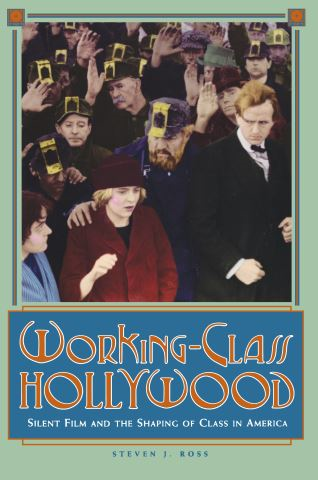 Working-Class Hollywood