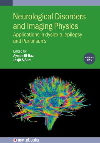 Neurological Disorders and Imaging Physics, Volume 5