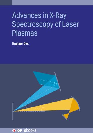 Advances in X-Ray Spectroscopy of Laser Plasmas