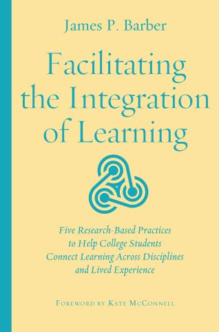 Facilitating the Integration of Learning