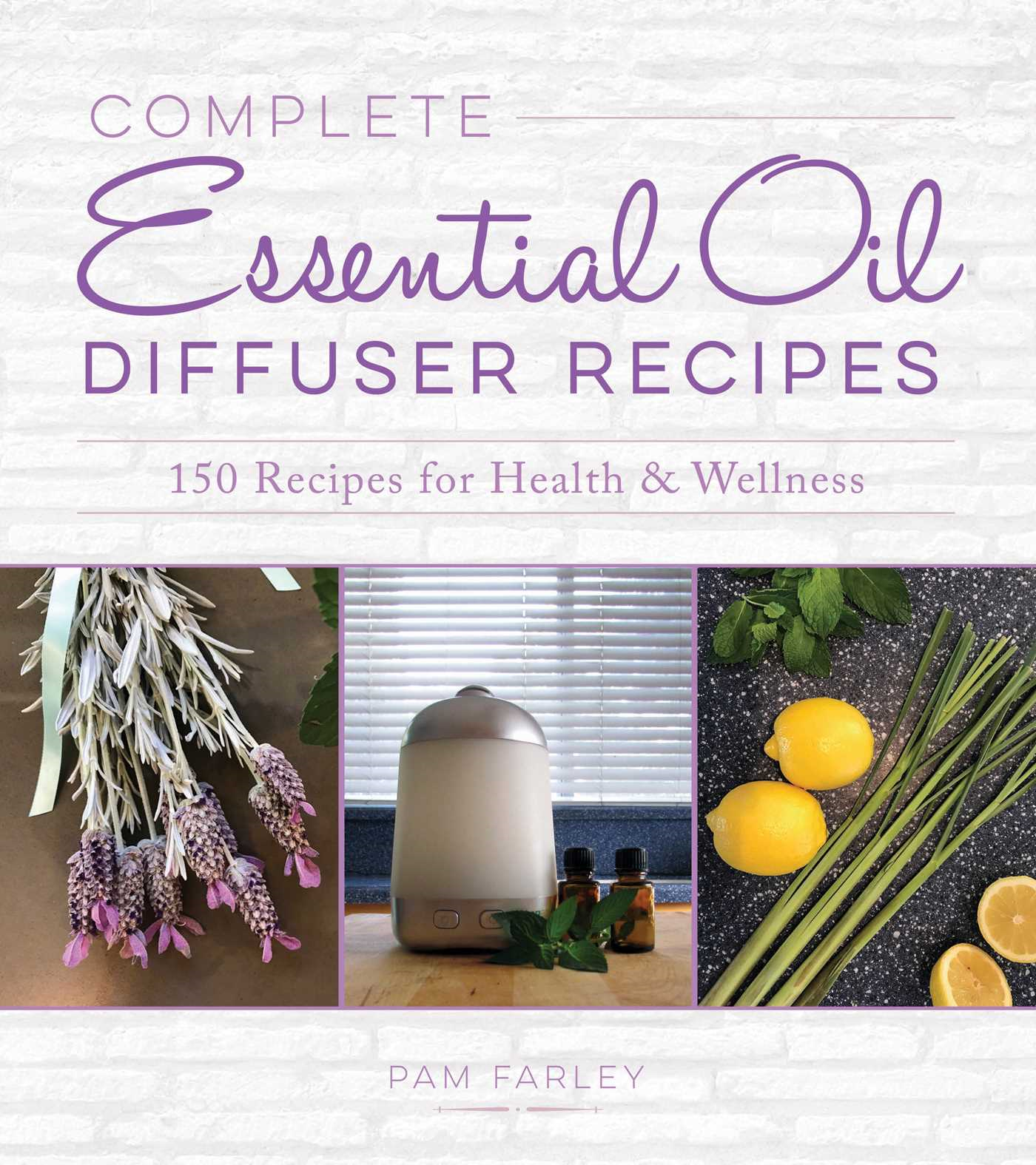 Complete Essential Oil Diffuser Recipes
