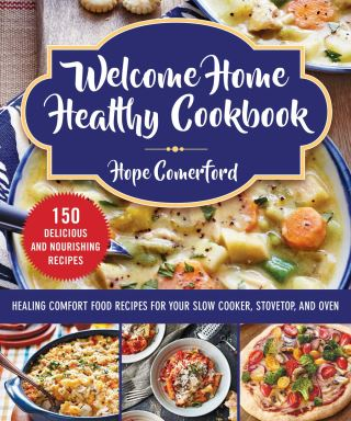 Welcome Home Healthy Cookbook