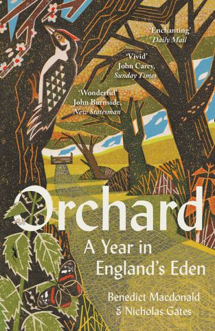 Orchard: A Year in England's Eden
