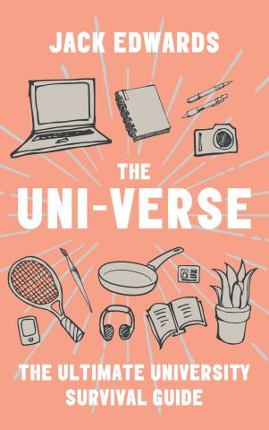 The Ultimate University Survival Guide: The Uni-Verse