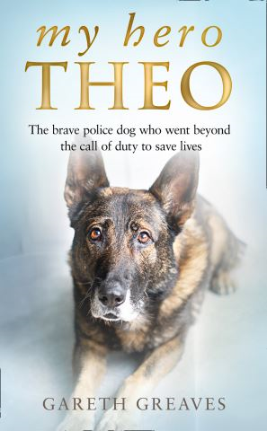 My Hero Theo: The brave police dog who went beyond the call of duty to save lives