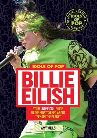 Idols of Pop: Billie Eilish