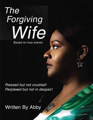 The Forgiving Wife
