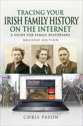 Tracing Your Irish Family History on the Internet, Second Edition