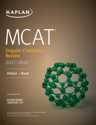 MCAT Organic Chemistry Review 2021-2022