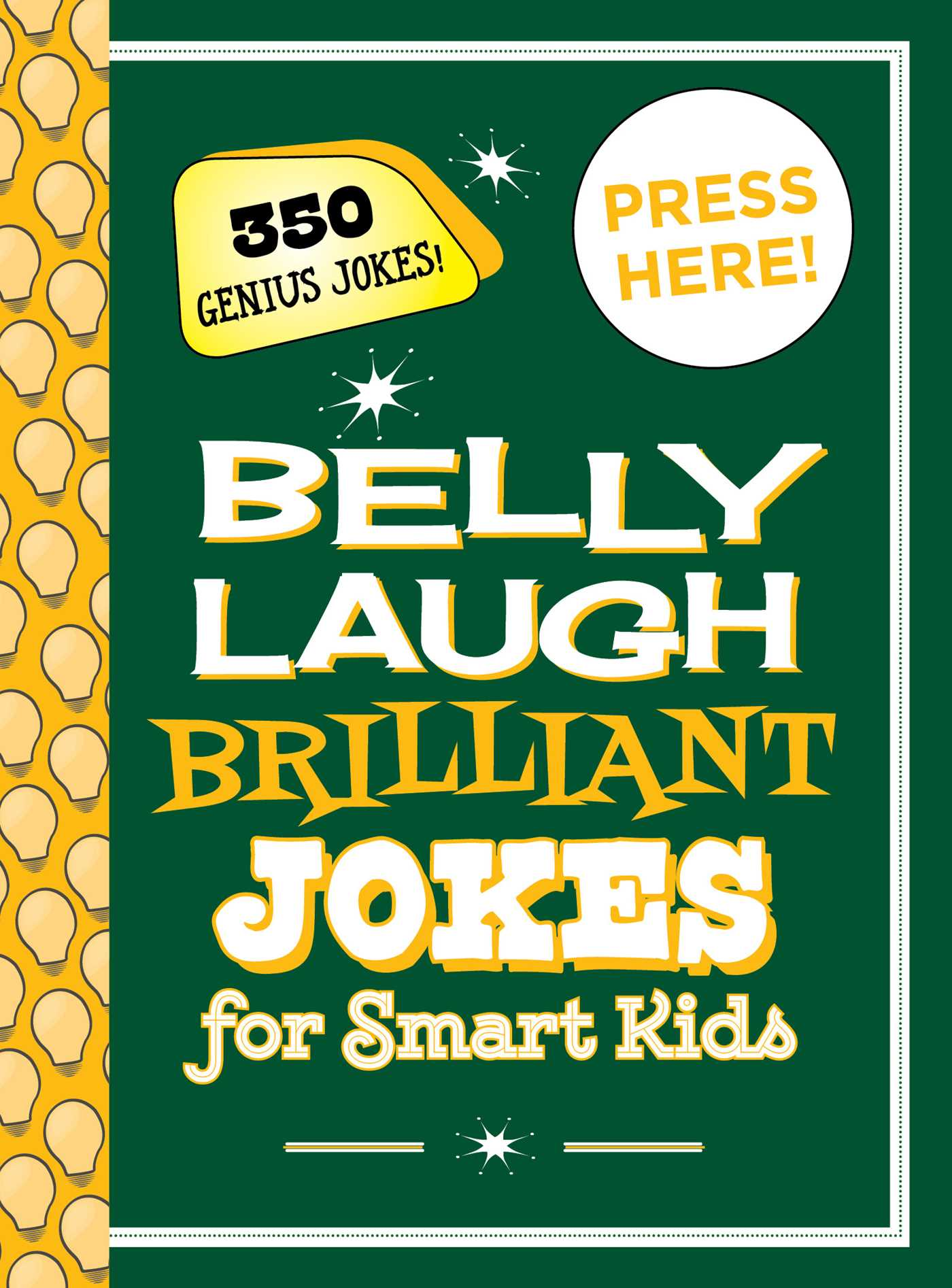 Belly Laugh Brilliant Jokes for Smart Kids