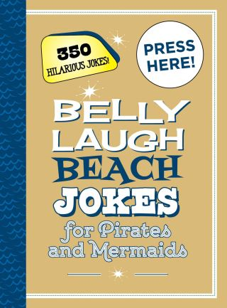 Belly Laugh Beach Jokes for Pirates and Mermaids