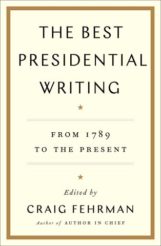 The Best Presidential Writing
