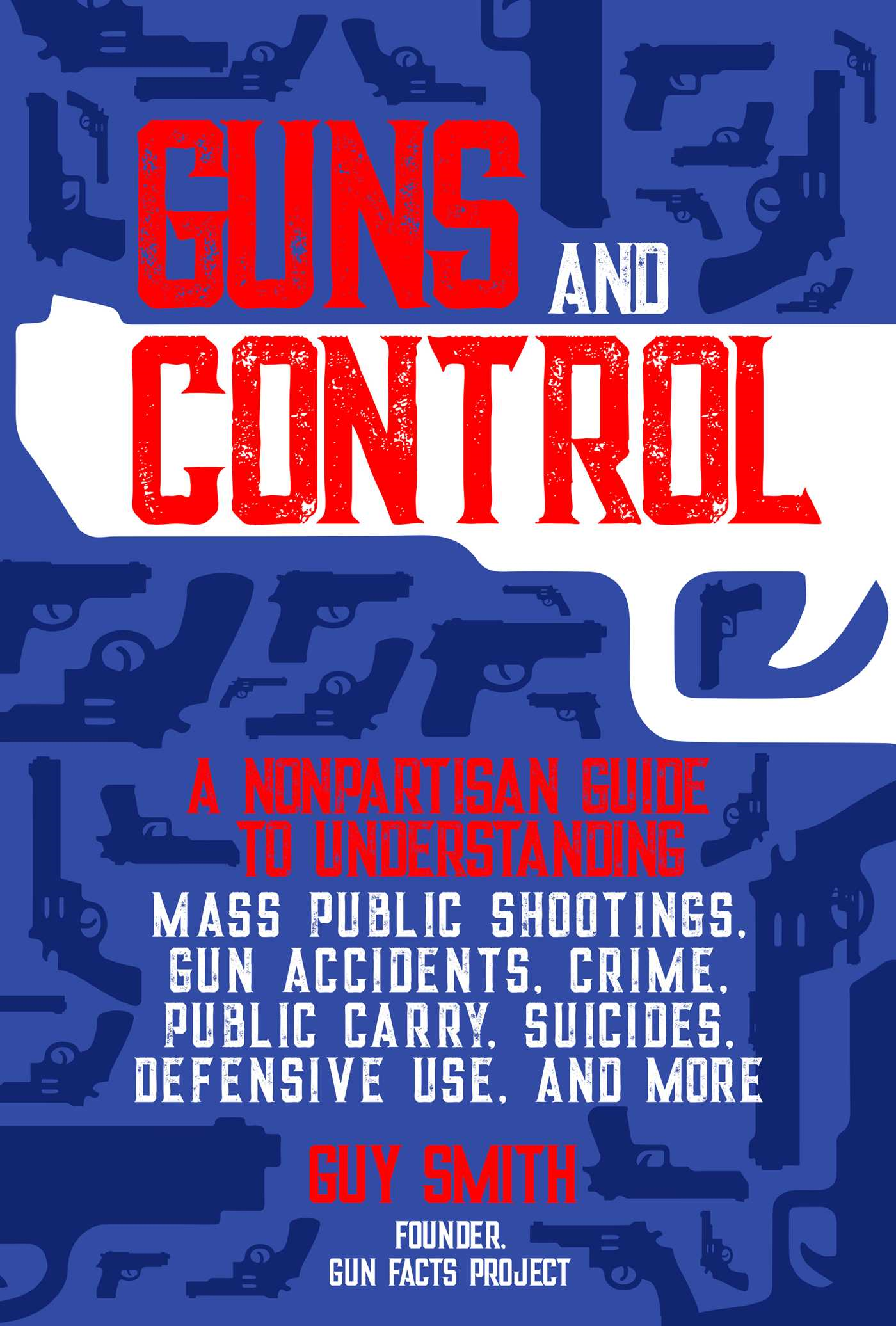 Guns and Control
