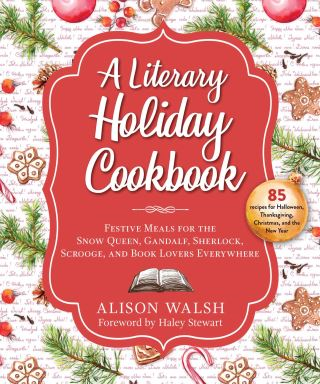 A Literary Holiday Cookbook