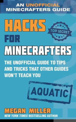 Hacks for Minecrafters: Aquatic
