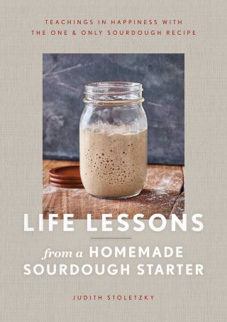 Life Lessons from a Homemade Sourdough Starter