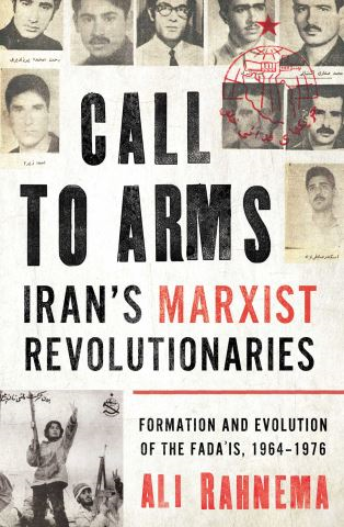 Call to Arms: Iran's Marxist Revolutionaries