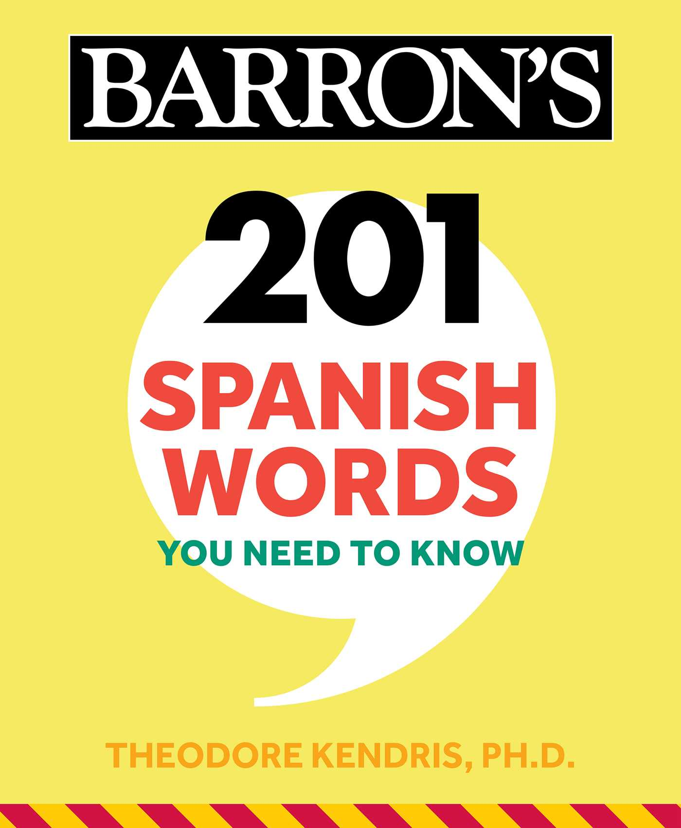 201 Spanish Words You Need to Know Flashcards