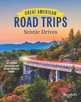 Great American Road Trips - Scenic Drives