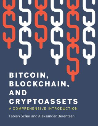 Bitcoin, Blockchain, and Cryptoassets