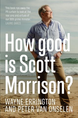 How Good is Scott Morrison?