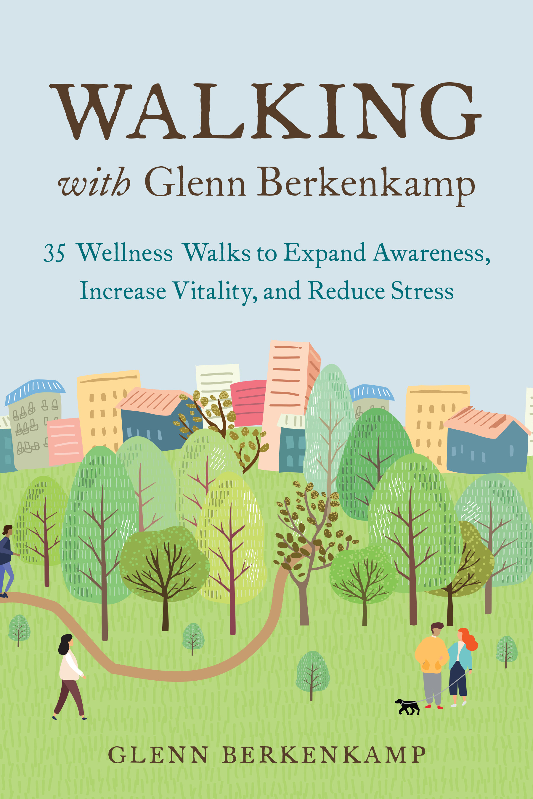 Walking with Glenn Berkenkamp