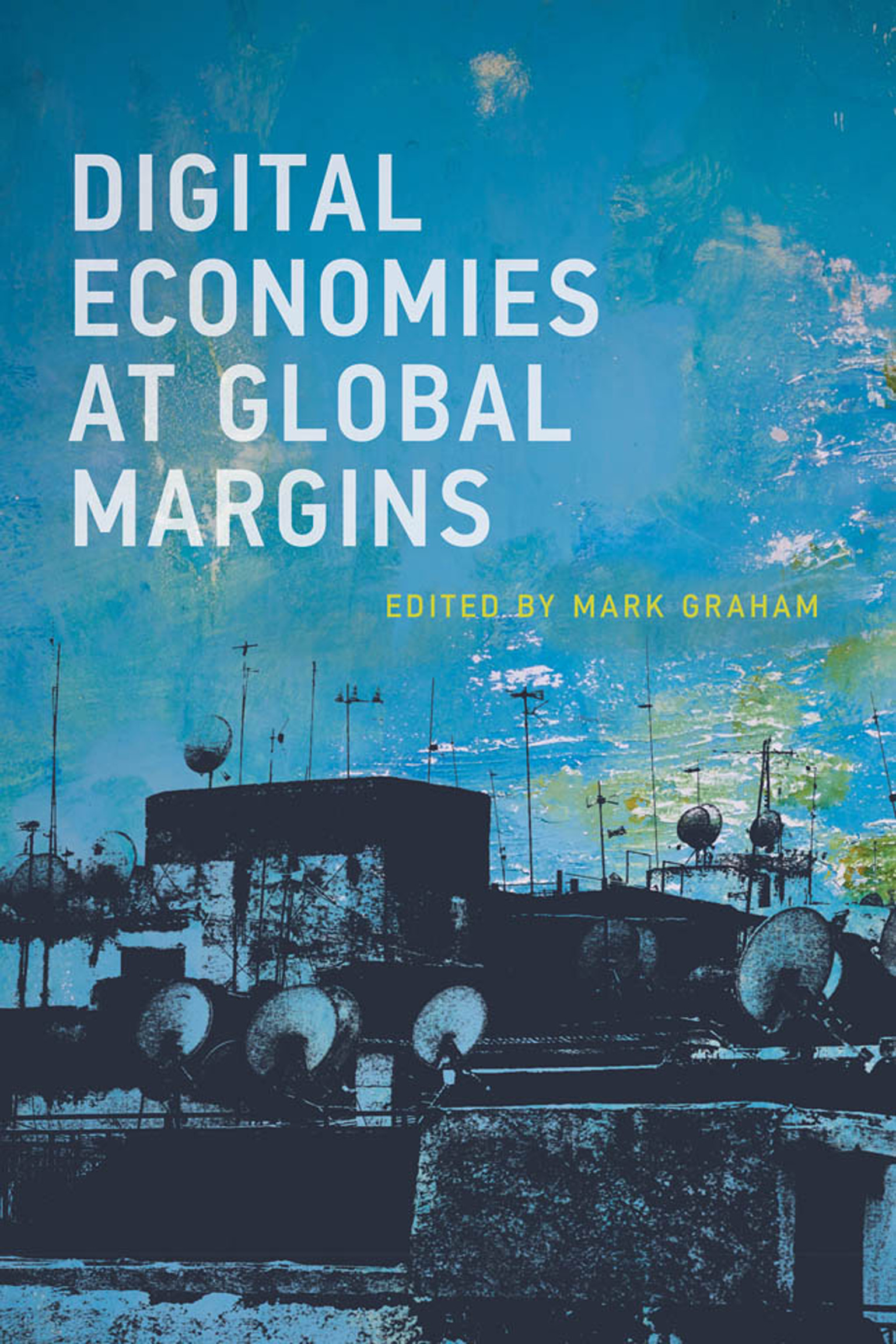 Digital Economies at Global Margins