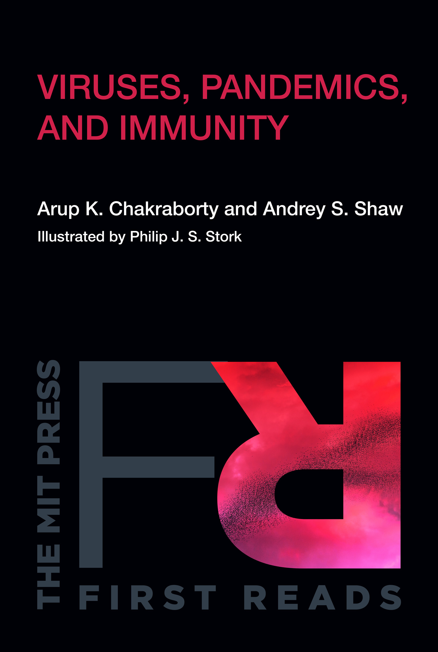 Viruses, Pandemics, and Immunity