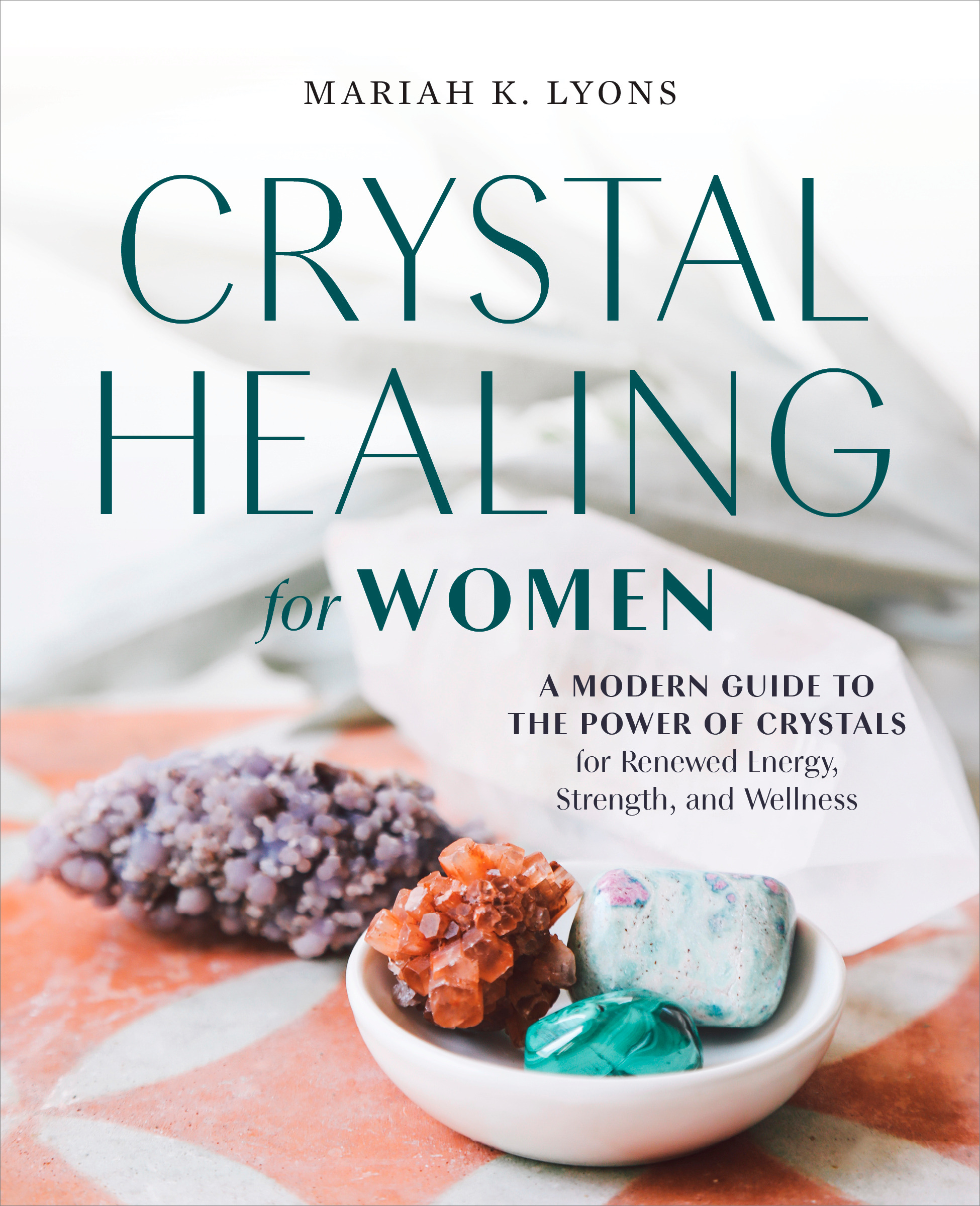 Crystal Healing for Women