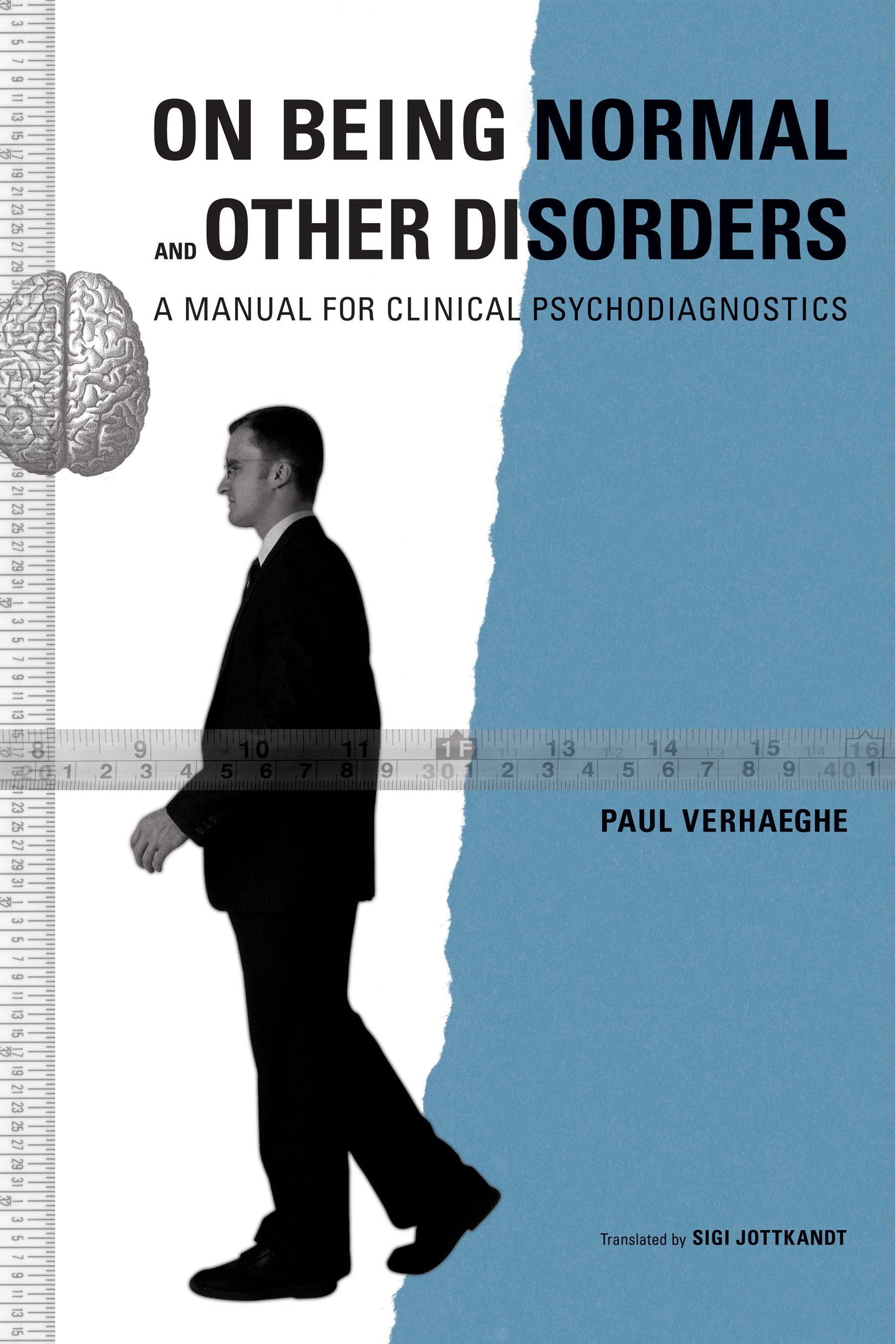 On Being Normal and Other Disorders