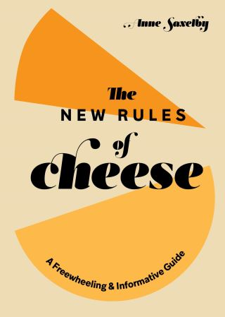 The New Rules of Cheese