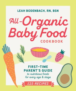 All-Organic Baby Food Cookbook