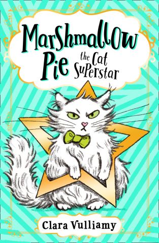 Marshmallow Pie The Cat Superstar (Marshmallow Pie the Cat Superstar, Book 1)