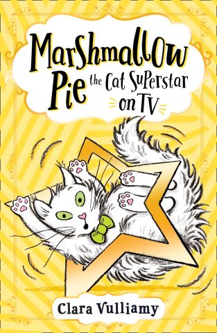 Marshmallow Pie The Cat Superstar On TV (Marshmallow Pie the Cat Superstar, Book 2)