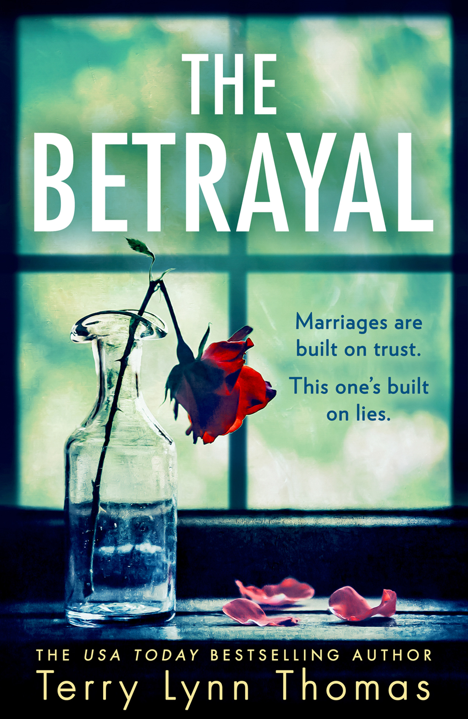 The Betrayal (Olivia Sinclair series, Book 1)