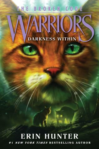 Warriors: The Broken Code #4: Darkness Within