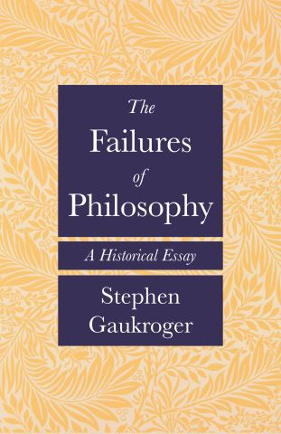 The Failures of Philosophy