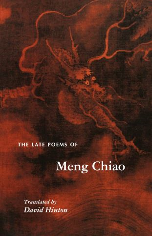 The Late Poems of Meng Chiao