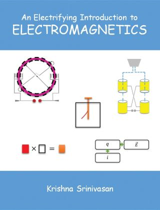 An Electrifying Introduction to Electromagnetics
