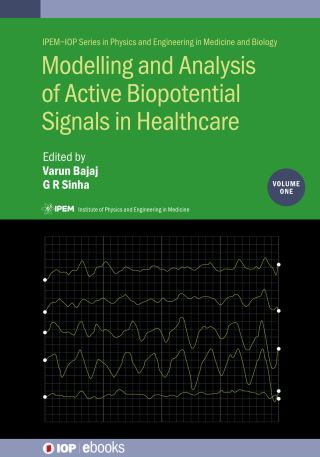 Modelling and Analysis of Active Biopotential Signals in Healthcare, Volume 1