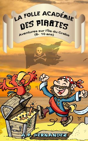 La folle Académie des Pirates