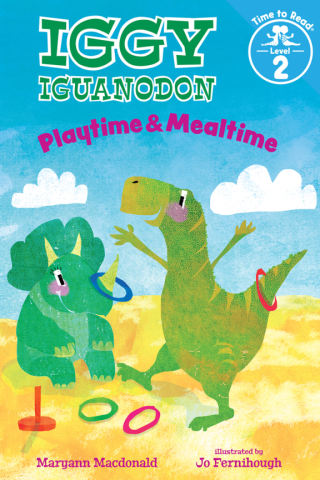 Playtime & Mealtime (Iggy Iguanadon: Time to Read, Level 2)