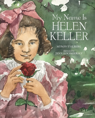 My Name Is Helen Keller