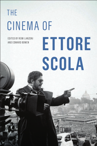 The Cinema of Ettore Scola