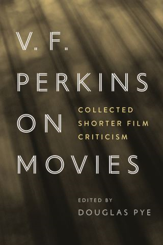 V. F. Perkins on Movies