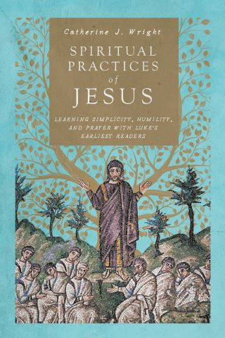 Spiritual Practices of Jesus