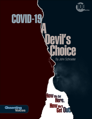COVID-19: A Devil's Choice