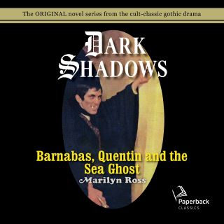 Barnabas, Quentin and the Sea Ghost