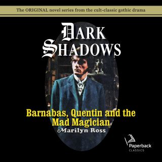 Barnabas, Quentin and the Mad Magician