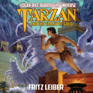 Tarzan and the Valley of Gold (Edgar Rice Burroughs Universe)
